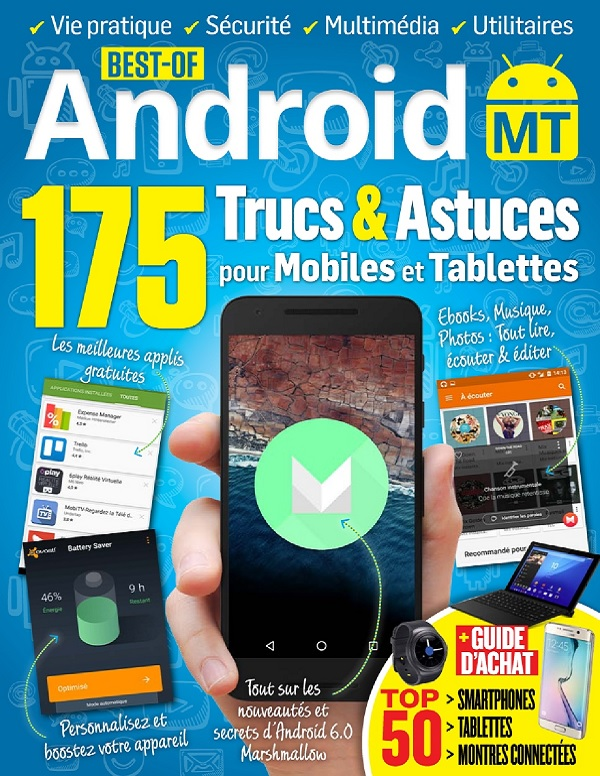 Best Of Android Mobiles et Tablettes N°7 – 175 Trucs et Astuces
