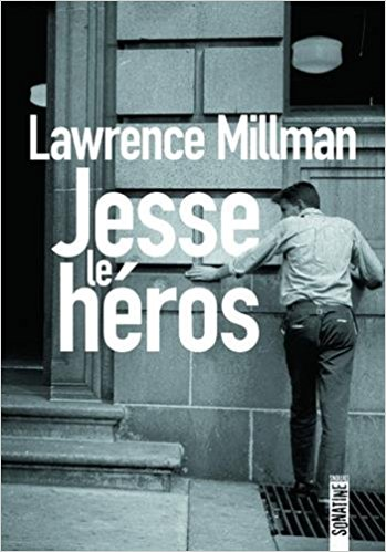Jesse le héros – Lawrence Millman (2018)