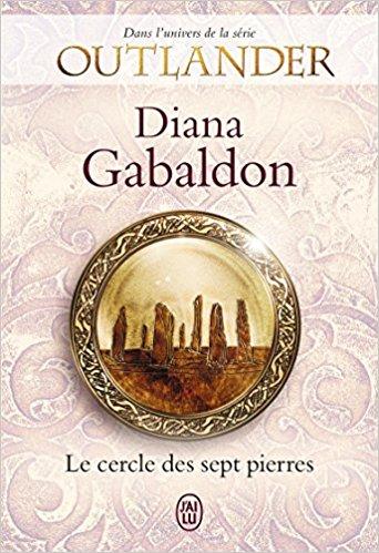 Le cercle des sept pierres – Diana Gabaldon (2018)