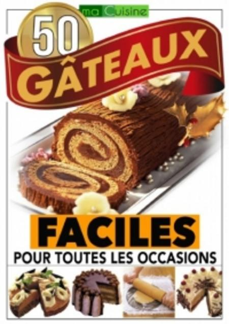 Ma Cuisine – 50 Gâteaux
