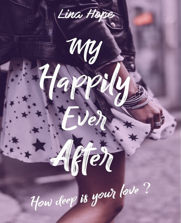My Happily Ever After – Tome 1 – Lina Hope (2018)