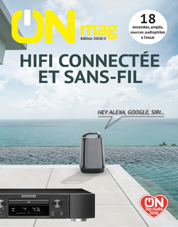 ON Magazine – Guide Hifi Connectée et Sans-fil 2018