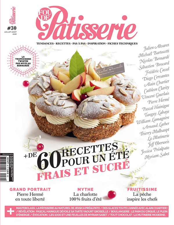 Fou De Pâtisserie N°30 – Juillet-Août 2018