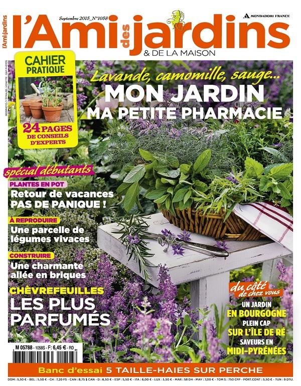 L'Ami Des Jardins N°1058 – Mon Jardin Ma Petite Pharmacie