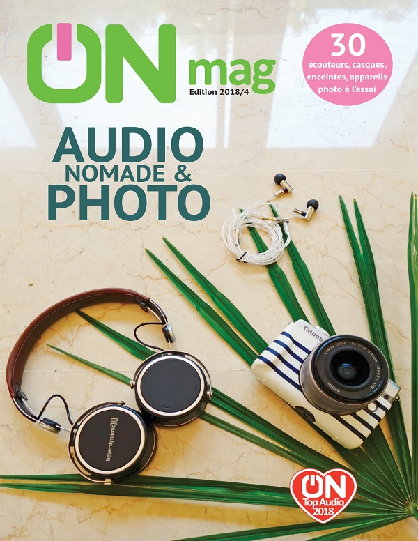 ON Magazine – Guide Audio Nomade et Photo 2018