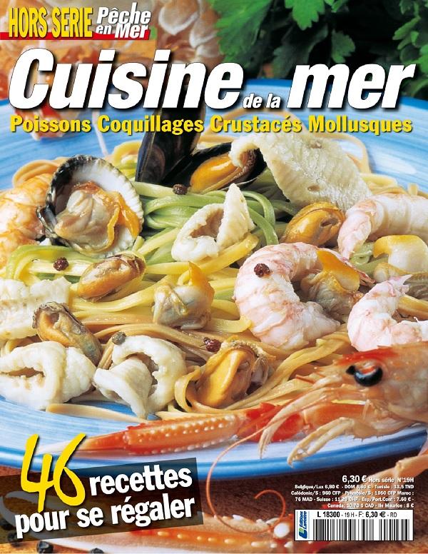 Pêche en Mer Hors Série Cuisine De La Mer N°19 – Été 2018