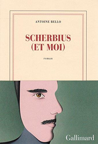 Scherbius (et moi) – Antoine Bello (2018)