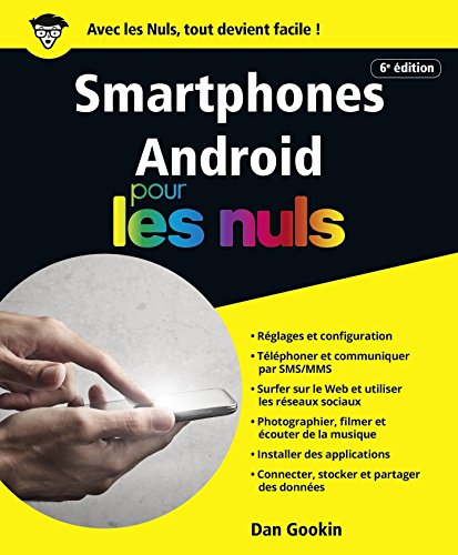 Smartphones Android pour les nuls – Dan Gookin (2018)