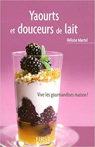 Yaourts et douceurs de lait – Héloïse Martel