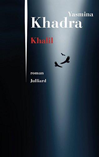 Khalil – Yasmina Khadra (2018)