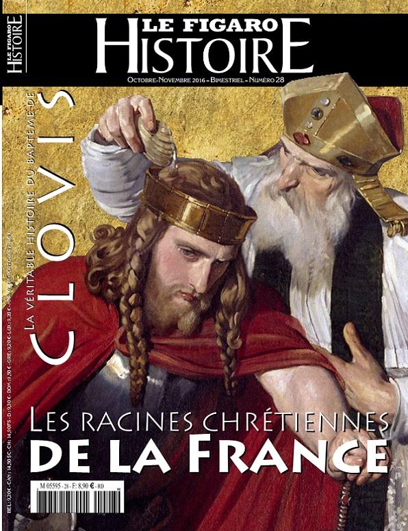 Le Figaro Histoire N°28 – Les Racines Chrétiennes de La France