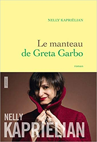 Nelly Kaprièlian – Le manteau de Greta Garbo