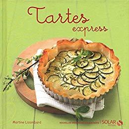 Tartes express – Martine LIZAMBARD