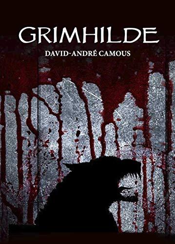 Grimhilde – david andré camous (2018)
