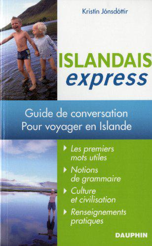 Islandais express-Guide de conversation pour voyager en Islande – Kristin Jonsdottir