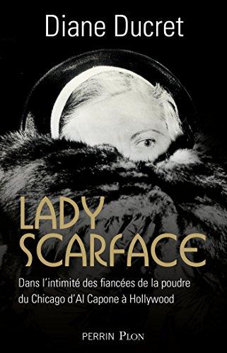 Lady Scarface – Diane Ducret