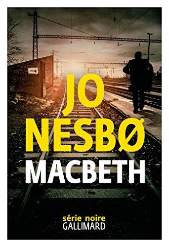 Macbeth – Jo Nesbo (2018)