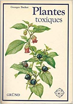 Plantes toxiques – Georges Becker