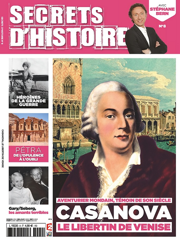 Secrets d'Histoire N°8 – Casanova le libertin de Venise