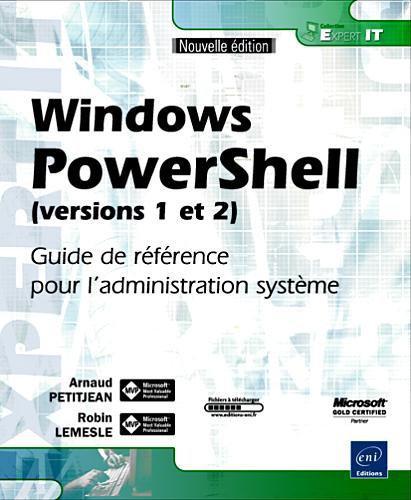 Windows PowerShell (versions 1 et 2) – Robin Lemesle, Arnaud Petitjean
