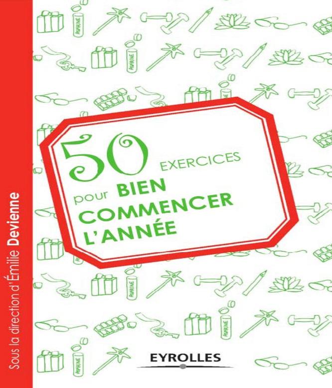 50 Exercices pour bien commencer l'année – Collectif