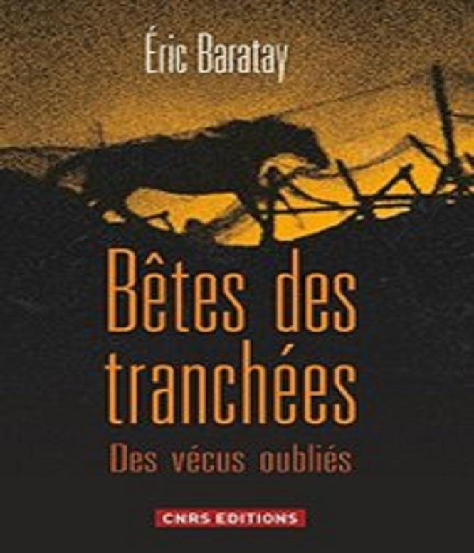 Bêtes des tranchées – Eric Baratay