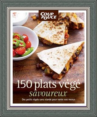 Coup de Pouce – 150 plats végé savoureux