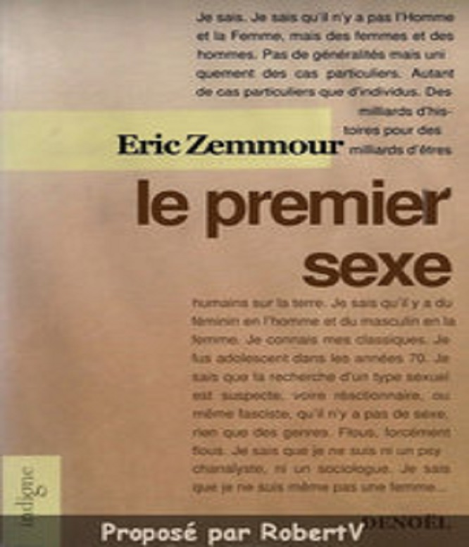 Eric Zemmour – Le Premier Sexe