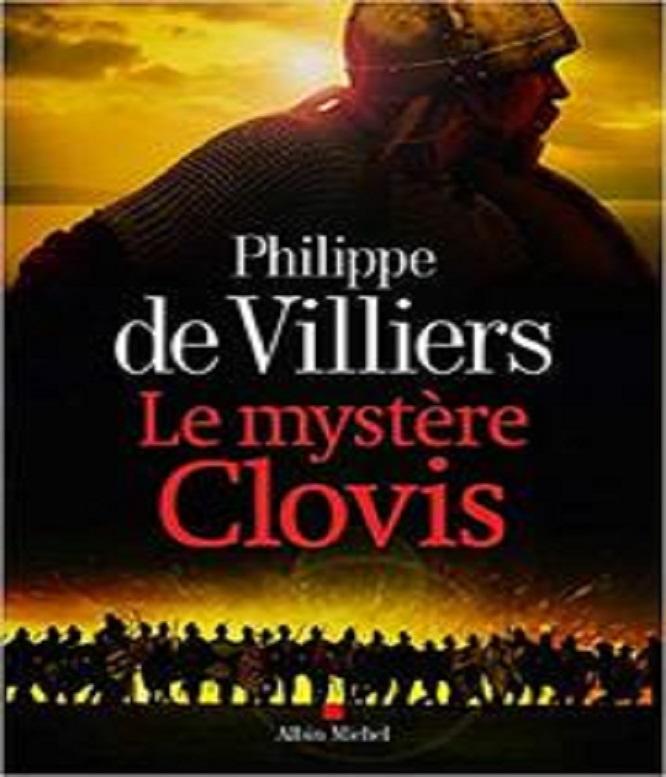 Le Mystère Clovis – Philippe de Villiers (2018)