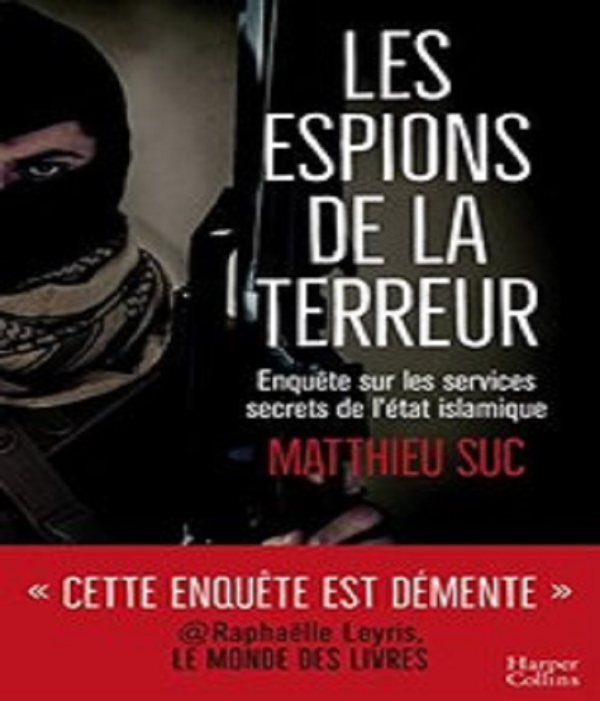 Les espions de la terreur – Matthieu Suc (2018)