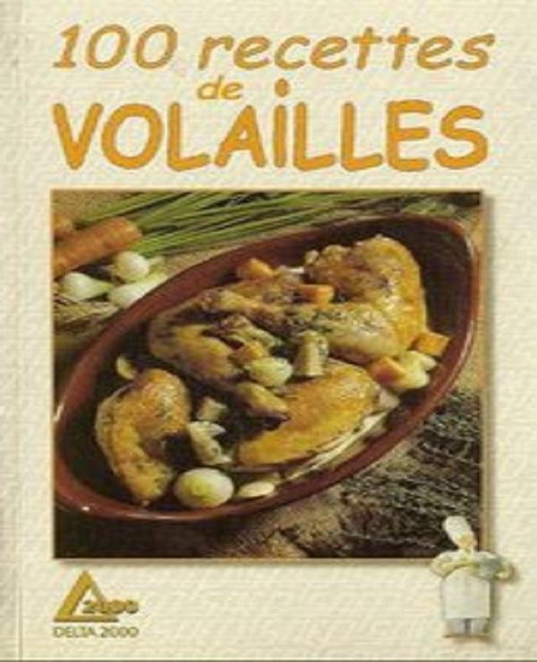 Odette Perrin, «100 recettes de volailles»