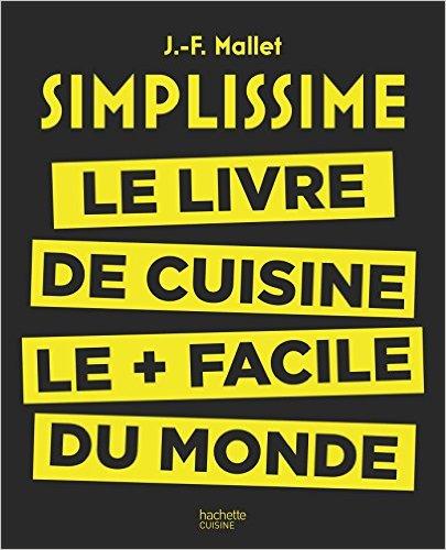 Simplissime-Le livre de cuisine le plus facile du monde