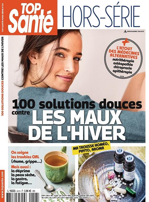 Top Sante Hors Série N°24 – 100 Solutions Douces Contre les Maux de l'Hiver 2018