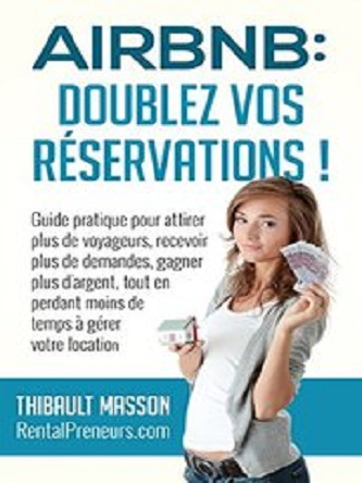 Airbnb : Doublez vos Réservations – Thibault Masson