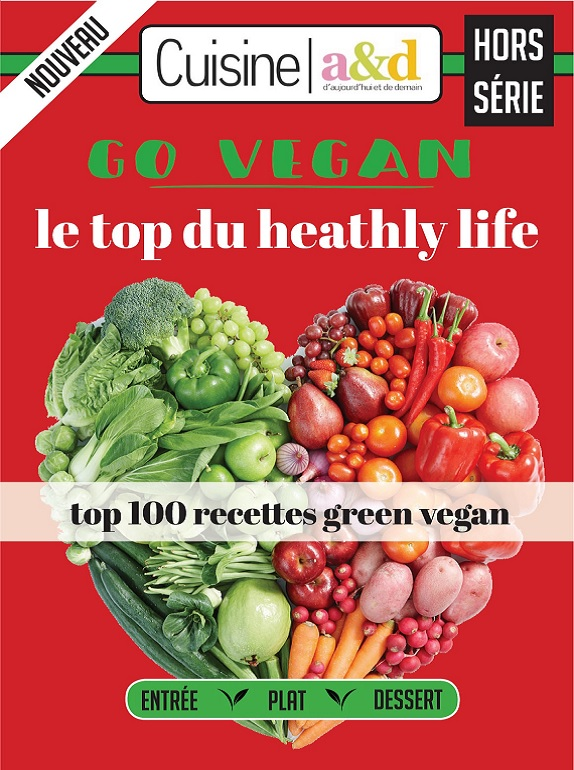 Cuisine a&d Hors Série N°3 – Top 100 Recettes Green Vegan 2018