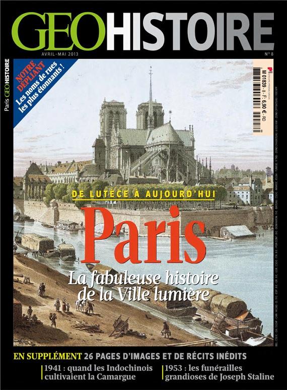 Géo Histoire N°8 - Paris de Lutèce à Aujourd'hui