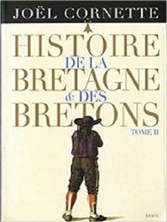 Histoire de la Bretagne et des Bretons -Joël Cornette – 2 tomes
