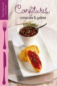 Confitures, Compotes & Gelées