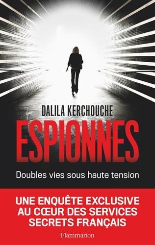 Espionnes (2016) – Dalila Kerchouche