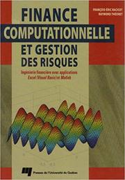 Finance computationnelle et gestion des risques – François-Eric Racicot & Raymond Théoret