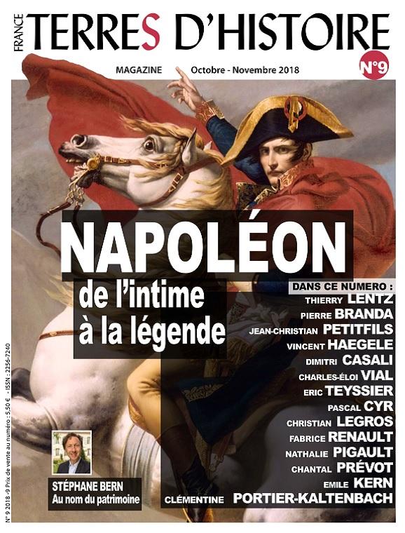 France Terres D'Histoire N°9 – Napoléon De L'intime à La Légende