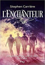 L'Enchanteur – Stephen Carrière (2019)