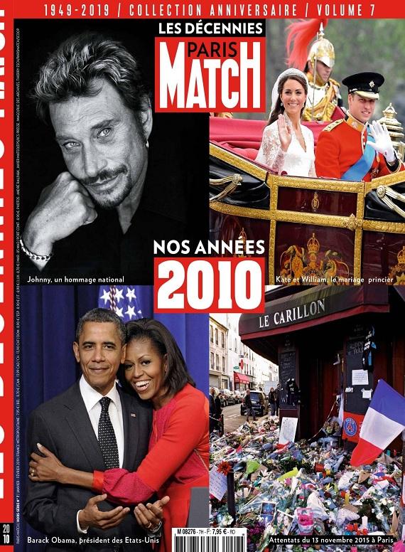Les Décennies De Paris Match Hors Série N°7 – Janvier-Février 2019