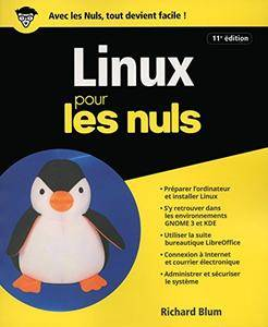 Linux pour les nuls (2017) – Richard Blum