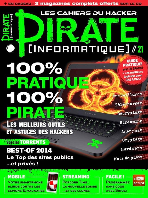 Pirate Informatique N°21 – Les Meilleurs Outils et Astuces Des Hackers