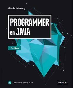 Programmer en Java (2017) – 9e édition