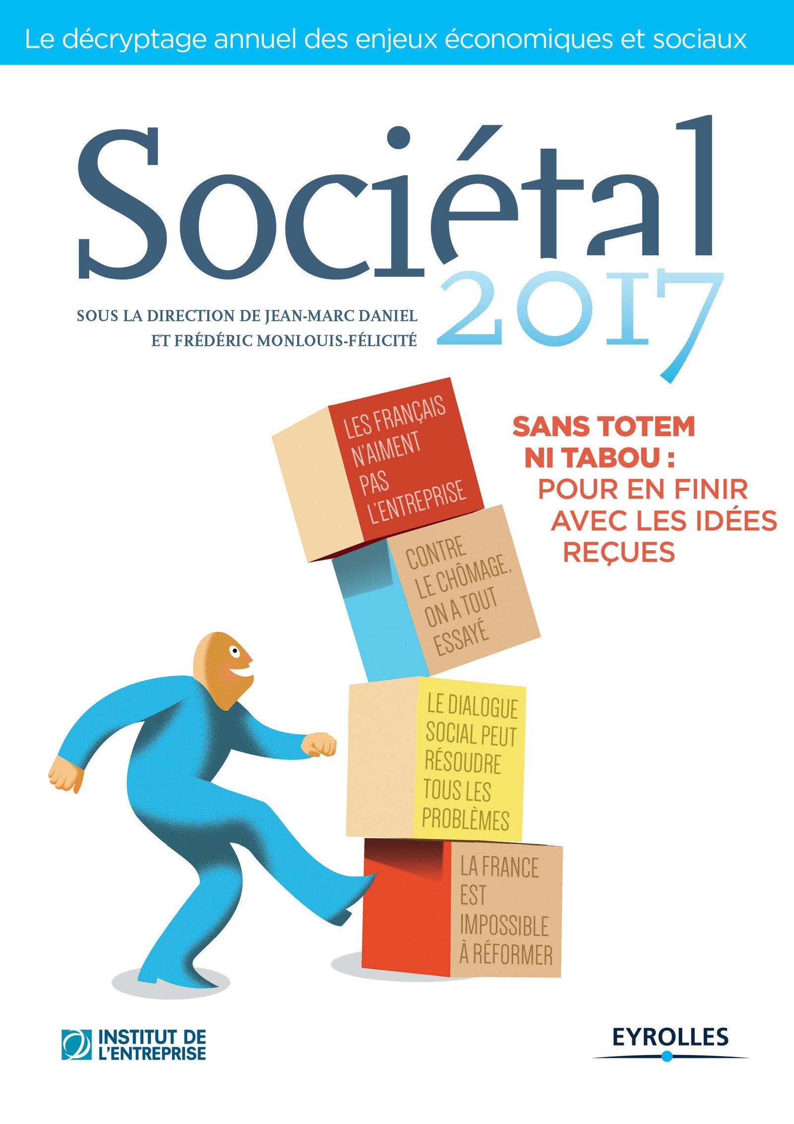 Sociétal 2017 -Sans totem ni tabou- pour en finir avec les idées reçues