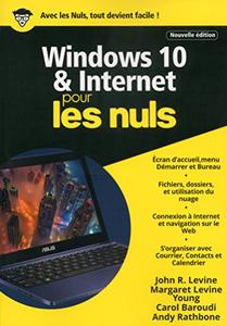 Windows 10 et internet pour les nuls (2017) – Collectif