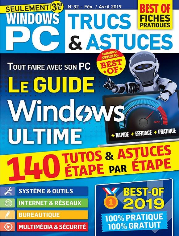 Windows PC Trucs et Astuces N°32 – Février-Avril 2019