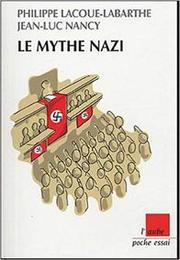 Jean-Luc Nancy, Philippe Lacoue-Labarthe, «Le mythe nazi»